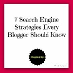 7 Search Engine Strategies Every Blogger Should Know