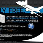 FLY FREE! Free Companion Travel Airfare Ticket when you buy 2 Shavetech Travel Shavers