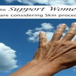 How To Support Women Who Consider Skin Treatments