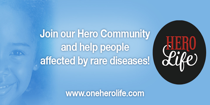 Support Hero Life by purchasing t-shirts to help families with loved ones suffering from rare diseases.