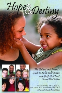 Hope & Destiny: The Patient and Parent's Guide to Sickle Cell Disease and Sickle Cell Trait 3rd (third) edition