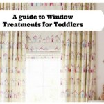 A guide to Window Treatments for Toddler Rooms