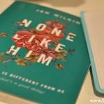 "Book Review: ""None Like Him"" by Jen Wilkin"