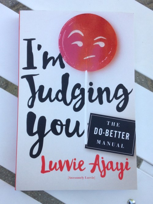 I'm Judging You by Luvvie Ajayi review