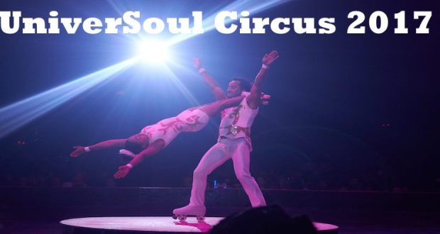 UniverSoul Circus 2017 in Baltimore, MD May 31-June 18, 2017