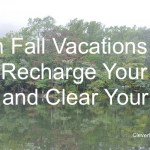 6 Steps to A Vacation That Can Recharge You