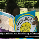 5 Ways to Make Sure Your Homeschool Day Is Productive