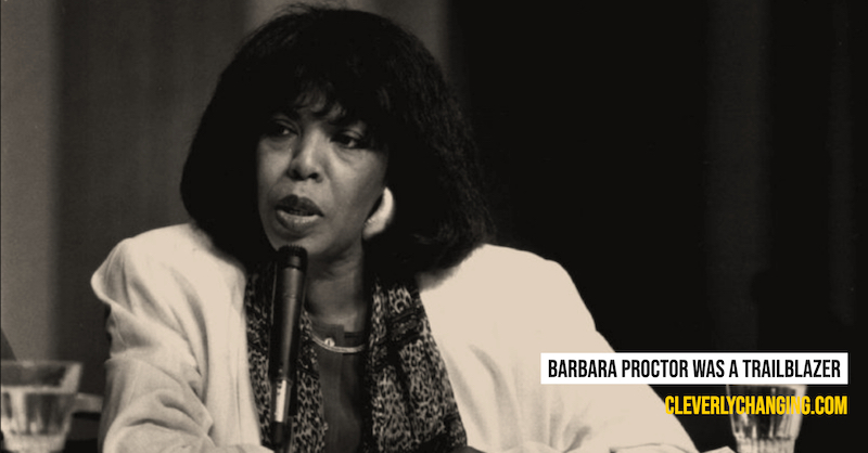 Barbara Procter was a trailblazer