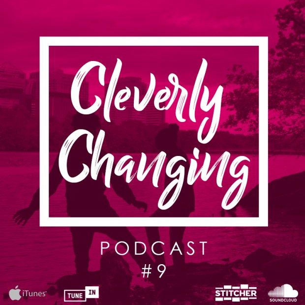 Health - CleverlyChanging Podcast Episode 9