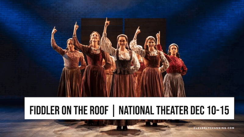 Fiddler on the Roof at the National Theater Dec 10 - Dec 15