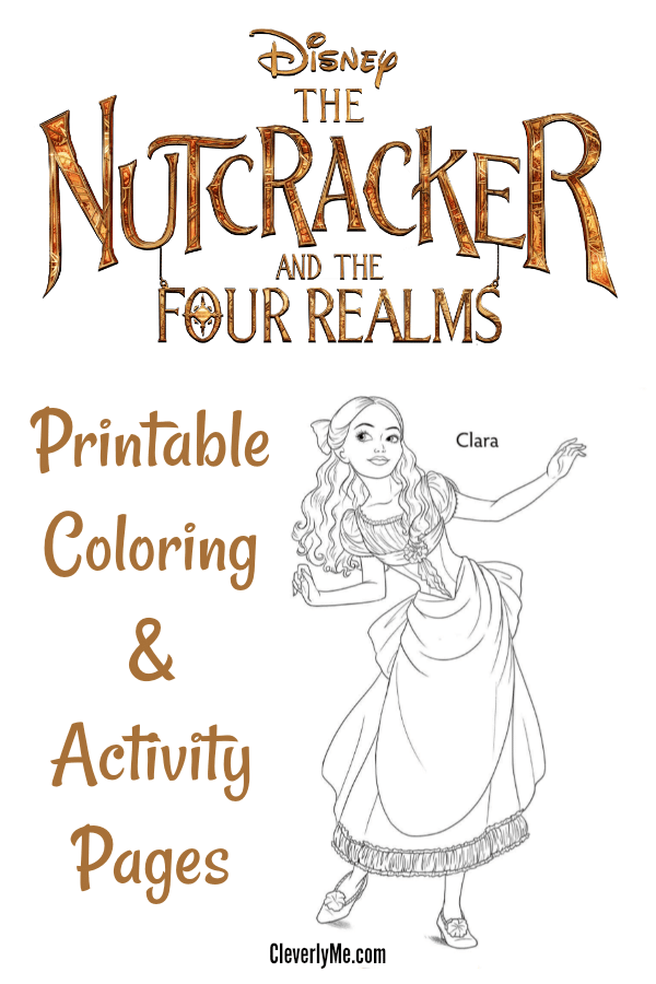 The Nutcracker And The Four Realms Coloring Activity Pages Cleverly Me South Florida Lifestyle Blog Miami Mom Blogger