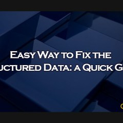 Easy Way to Fix the Structured Data: A Quick Guide - Clevious