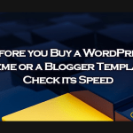 Before You Buy a WordPress Theme: Check its Speed