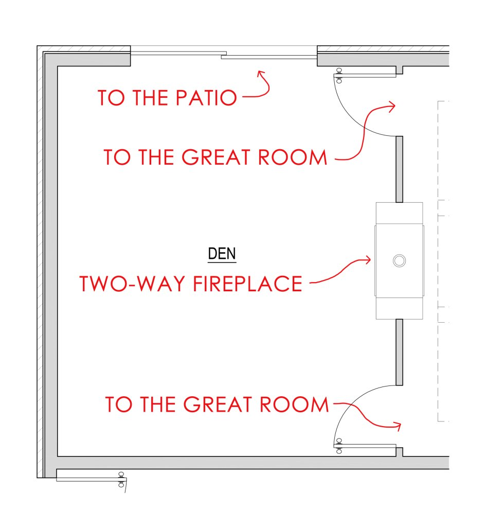 floor plan of a den with two way fireplace and a sliding door to outside