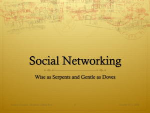 Social Networking Presentation: Wise as Serpents and Gentle as Doves - Live Nov 5th