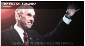 Just Released Ron Paul Ad — Conviction