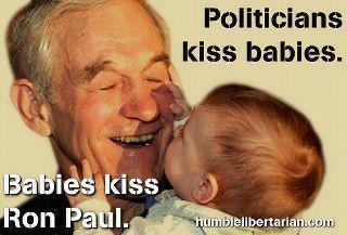 Politicians Kiss Babies – Babies Kiss Ron Paul