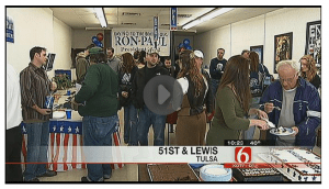 News on 6: Tulsa Ron Paul HQ Opening Kicks Off a Full Calendar of Events