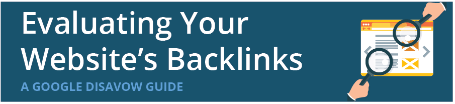 google disavow and backlink analysis guide