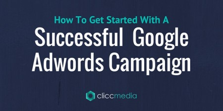 getting starting with a successful google adwords campaign
