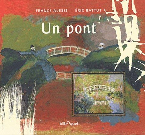 Un Pont de Un Pont de France Alessi et Éric Battut