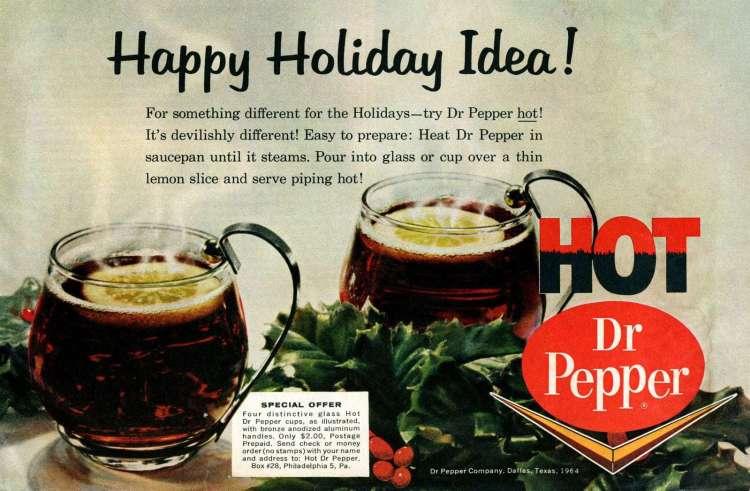 Hot Dr Pepper - December 1964 vintage ad