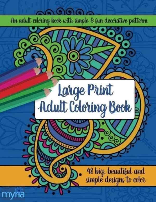 Large Print Adult Coloring Book #1: Big, Beautiful & Simple Designs