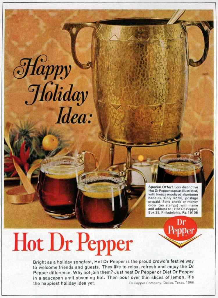 Vintage recipe for hot Dr Pepper for winter 1966