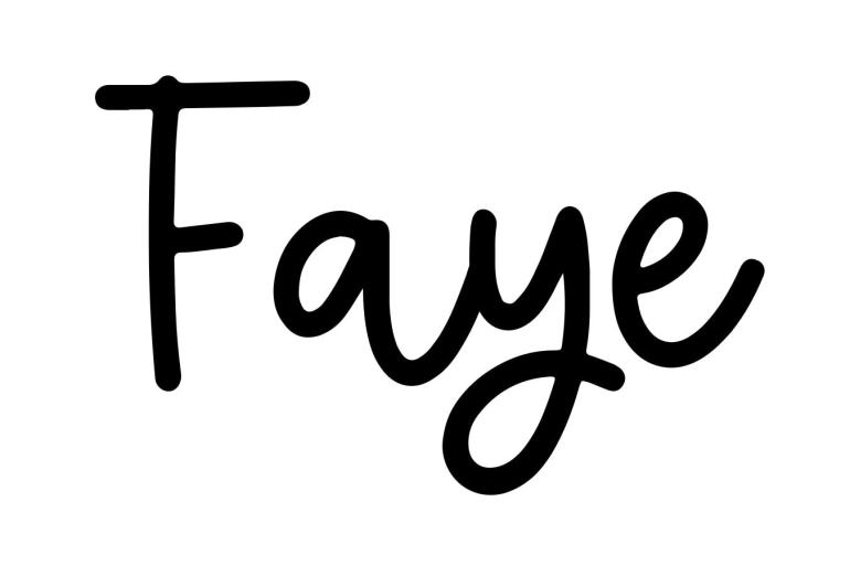 About the baby name Faye, at Click Baby Names.com