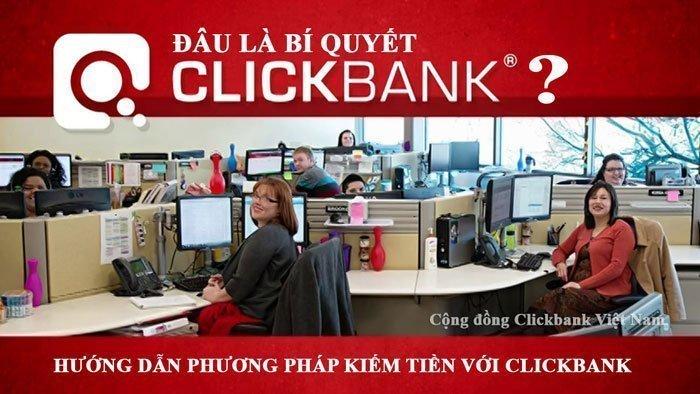 Chơi Clickbank Affiliate - Đây là bí quyết Clickbank quan trọng nhất