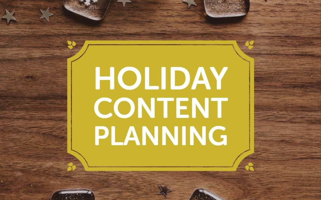 Fast, simple, last-minute holiday content planning ideas