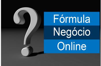 Fórmula Negócio Online – Este curso vale a pena?