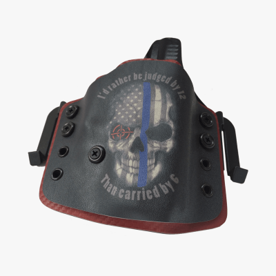 """I'd rather be judged by 12 than carried by 6"" custom print on kydex holster"