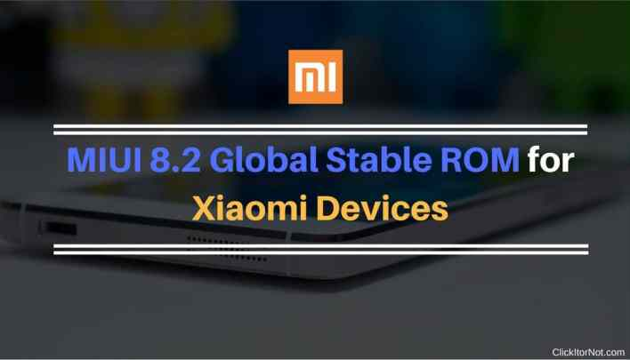 MIUI 8.2 Global Stable ROM