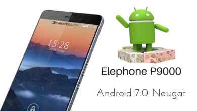 Android 7.0 Nougat on Elephone P9000