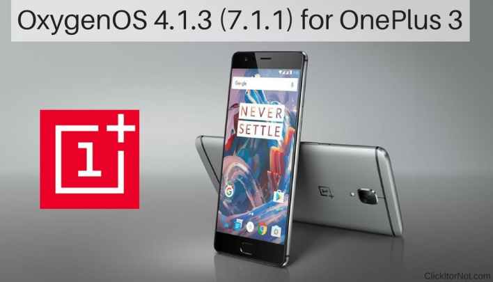 OxygenOS 4.1.3 (7.1.1) for OnePlus 3