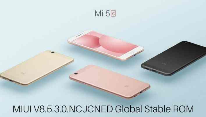 MIUI V8.5.3.0.NCJCNED Global Stable ROM on Mi 5c