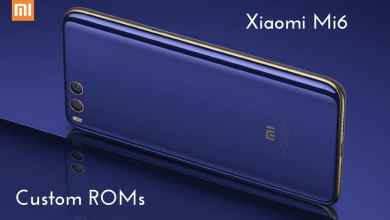 Custom ROMs For Xiaomi Mi 6