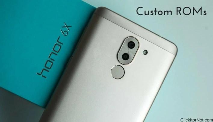 Custom ROMs For Huawei Honor 6X