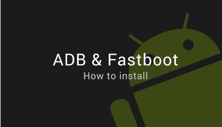 Android ADB and fastboot