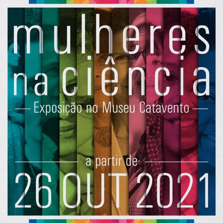 """Exposição """"Mulheres na Ciência""""  no Catavento Cultural"""
