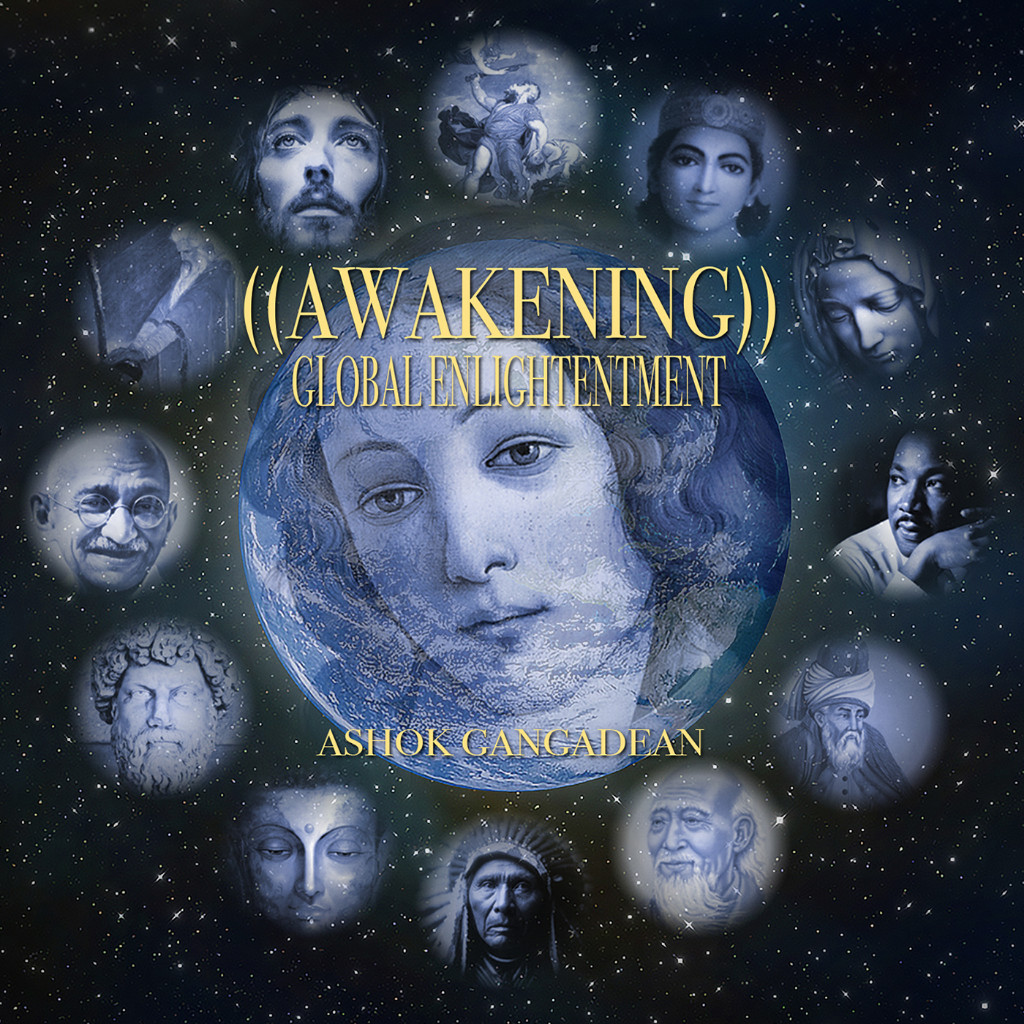 ((Awakening)) Global Enlightenment