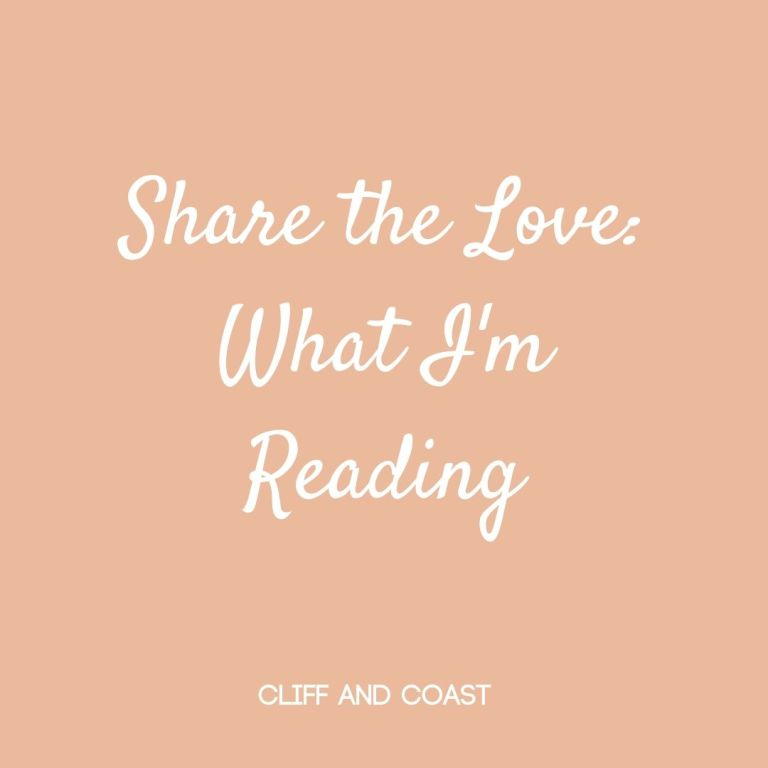Share the Love What I'm Reading