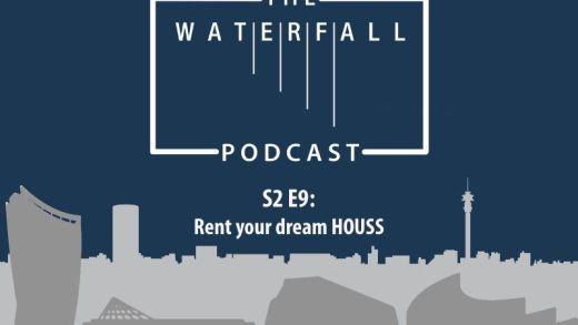 S2 E9: Rent your dream HOUSS