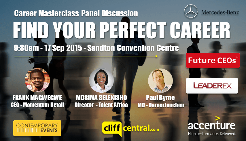 Future CEOs LeaderEx Career Masterclasses CliffCentral Mercedes Benz Contemporary Events Accenture - Frank Magwegwe  Momentum Mosima Selekisho TalentAfrica Paul Byrne CareerJunction