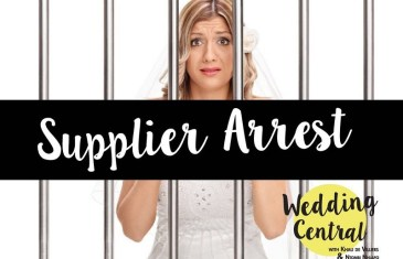 #WeddingCentral – Supplier Arrest!
