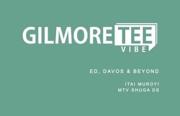 The Gilmore Tee Vibe – ED, DAVOS & Beyond