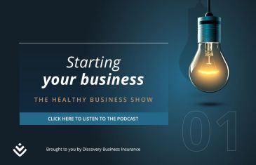 The Healthy Business Show – Starting Your Business