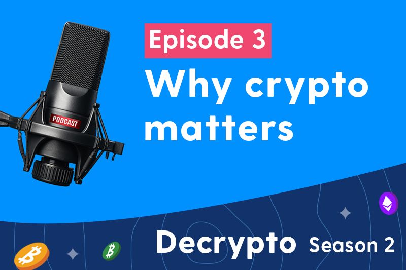 Why Crypto Matters