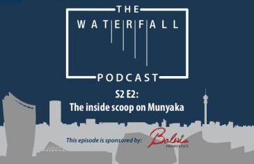 S2 Ep 2: The inside scoop on Munyaka